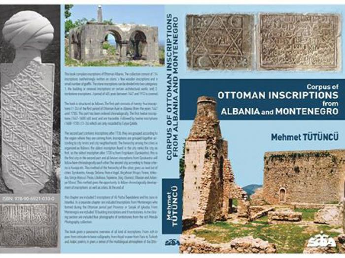 Corpus of Ottoman Inscriptions from Albania and Montenegro By Mehmet Tütüncü
